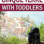 Travel Tips for Cinque Terre with Toddlers