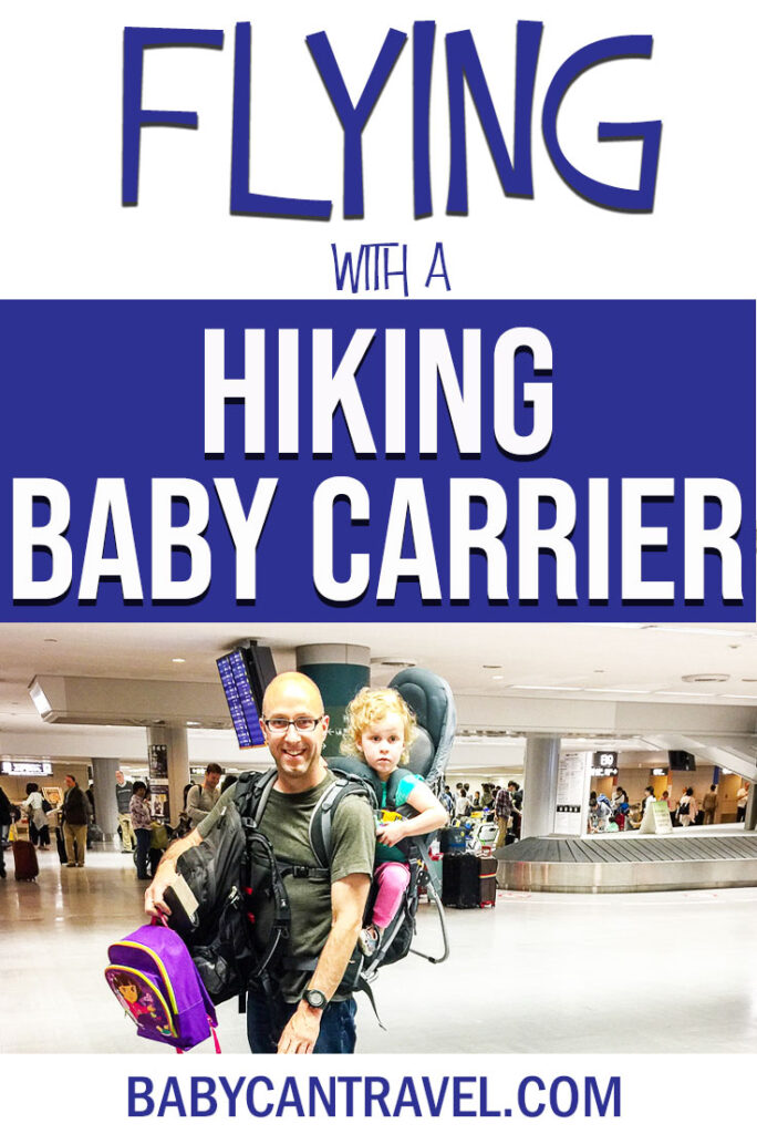 Flying with a hiking baby carrier