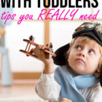 Tips on Flying with toddlers
