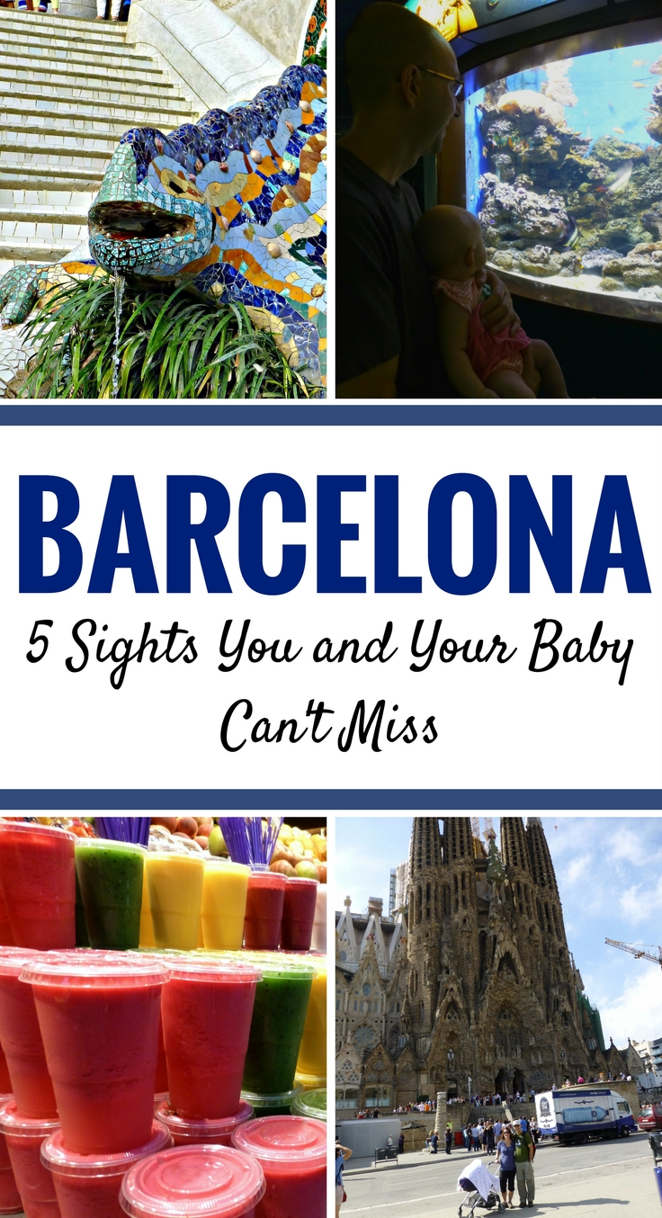 Barcelona is possible to travel to with a baby. Here are 5 top sights in Barcelona that you and your baby can't miss. #travelwithbaby #barcelona #spain #babytravel #baby #babygear #mercatdelaboqueria #parcguell