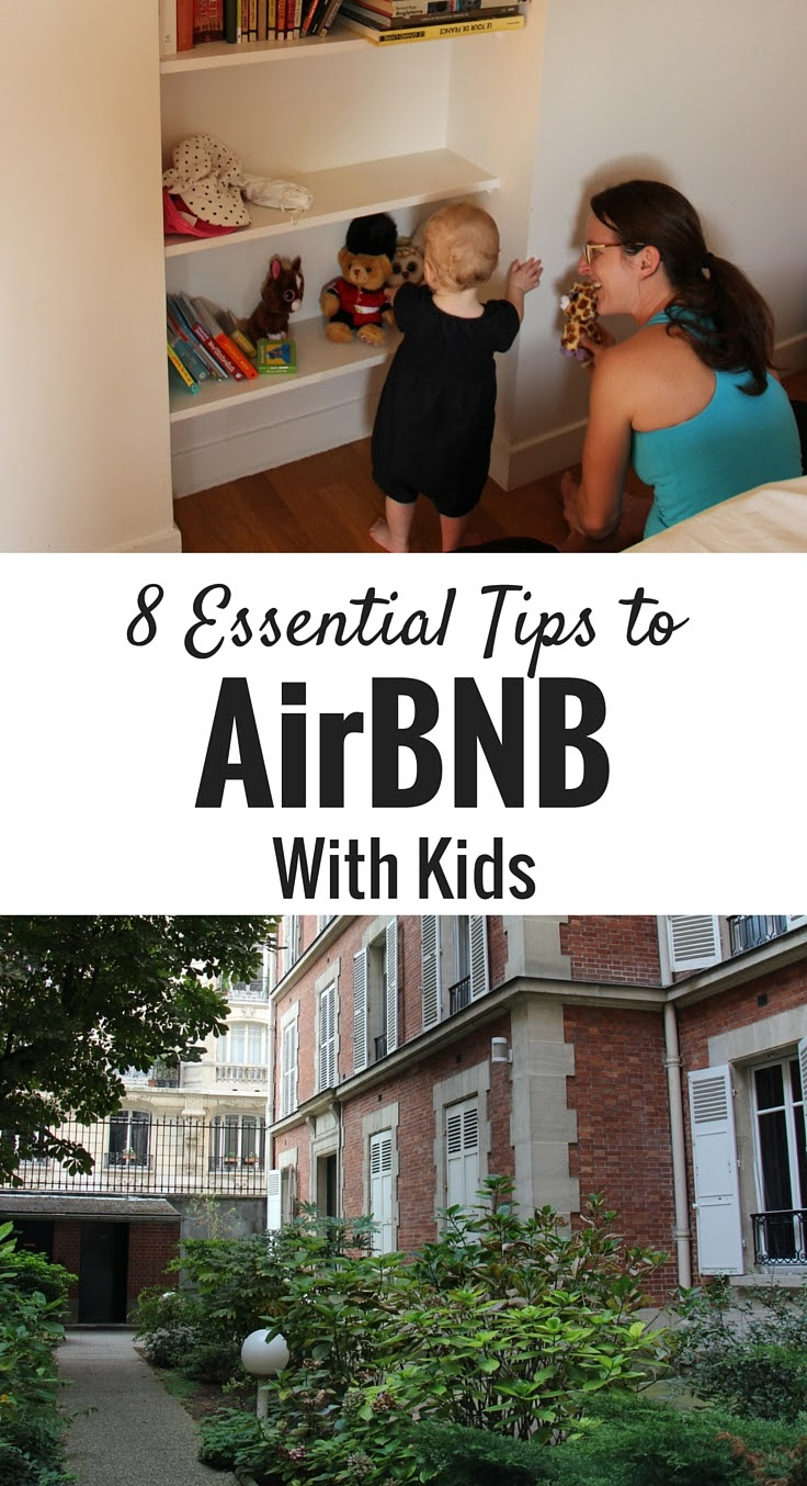 8 Essential Tips to AirBnb with a Babies or Small Children. Click to read more! | Family Travel | Travel with infant, baby, or toddler | Travel with children | Travel Planning | Baby Sleep | #travelwithbaby #baby #familytravel #airbnb