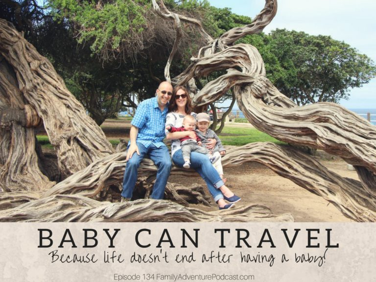 Baby Can Travel on Family Adventure Podcast
