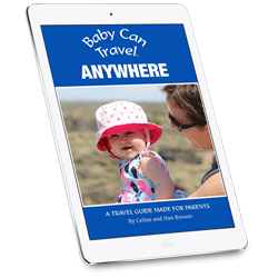 Baby Can Travel Anywhere Ebook Guide