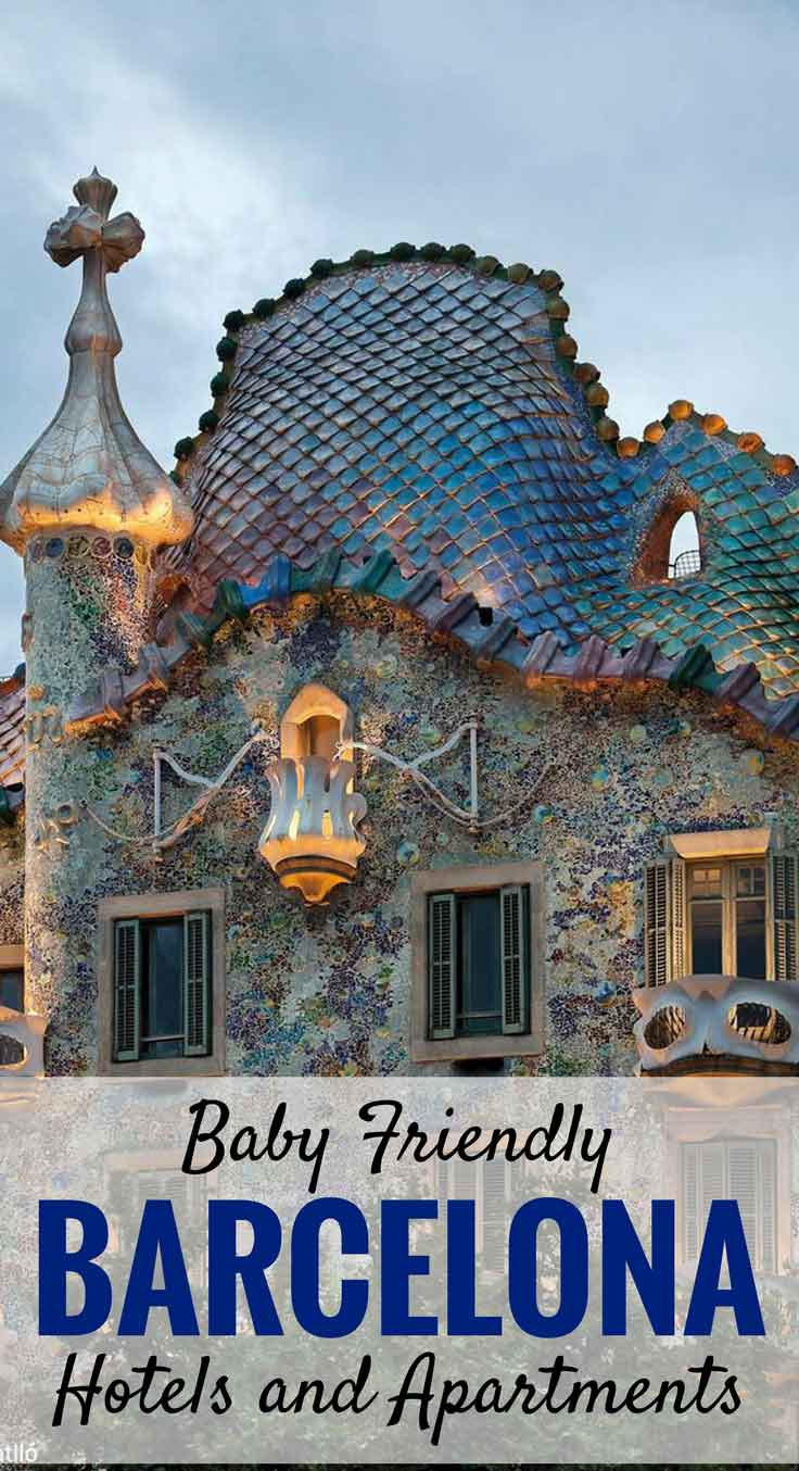 Baby Friendly Hotels and Apartments in Barcelona, Spain | Travel with baby, infant, toddler | Traveling with baby | Family Travel | Barcelona with a baby |Spain Family Vacation #babytravel #toddlertravel #familytravel #barcelona #spain