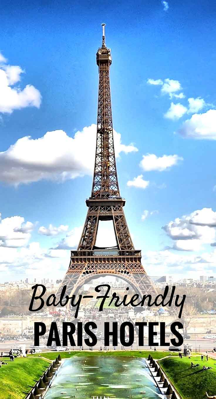 Baby Friendly Hotels in Paris, France| Family Travel | Travel with baby, infant, toddler | Traveling with baby | Family Travel | Paris with a baby |France Family Vacation #babytravel #toddlertravel #familytravel #paris