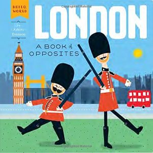 Baby Can Travel - Books for Baby - London - A Book of Opposites