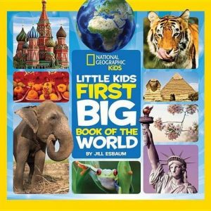 Baby Can Travel - Books for Baby - National Geographic Little Kids First Big Book of the World