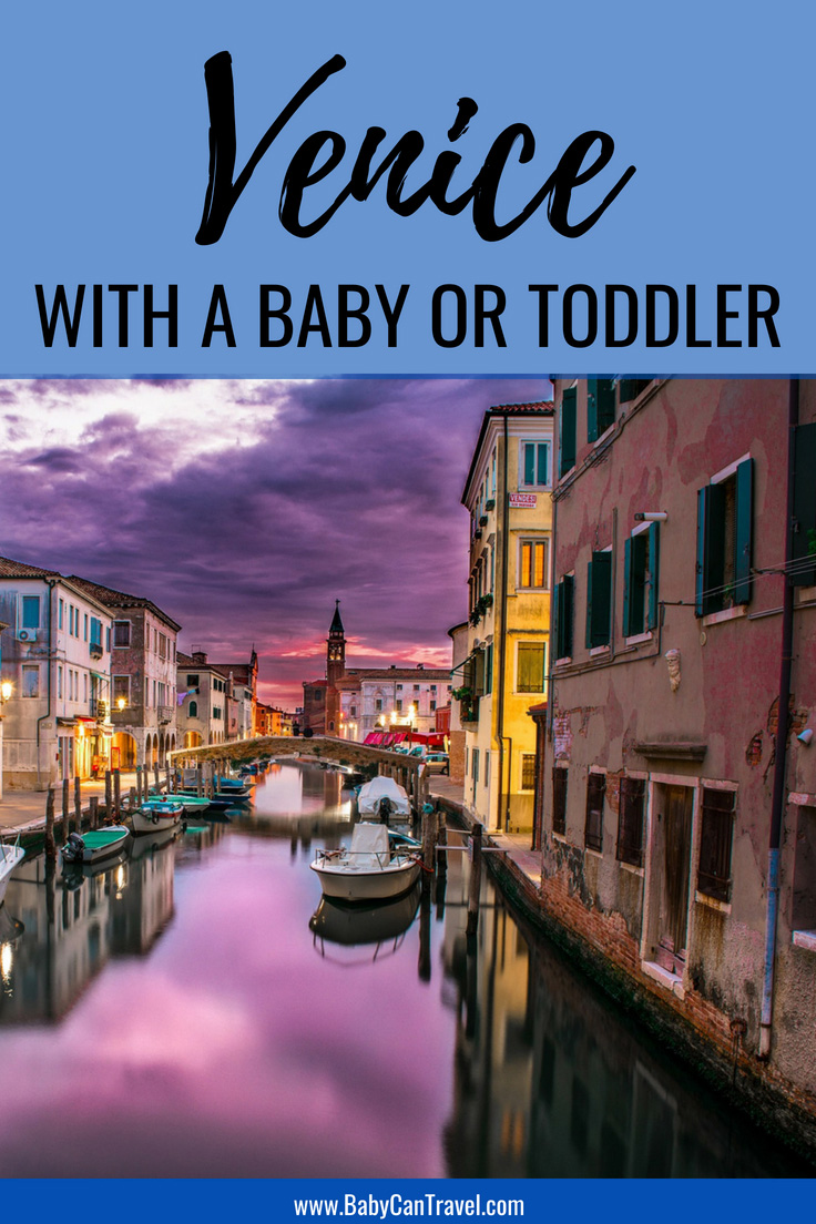 Visiting Venice Italy with a Baby or Toddler. Read this post for our tips on getting the most out of your Italy trip plus where to let your baby or toddler play! #italy #venice #italytravelwithbaby #travelwithbaby #toddlertravel #toddler #familytravel