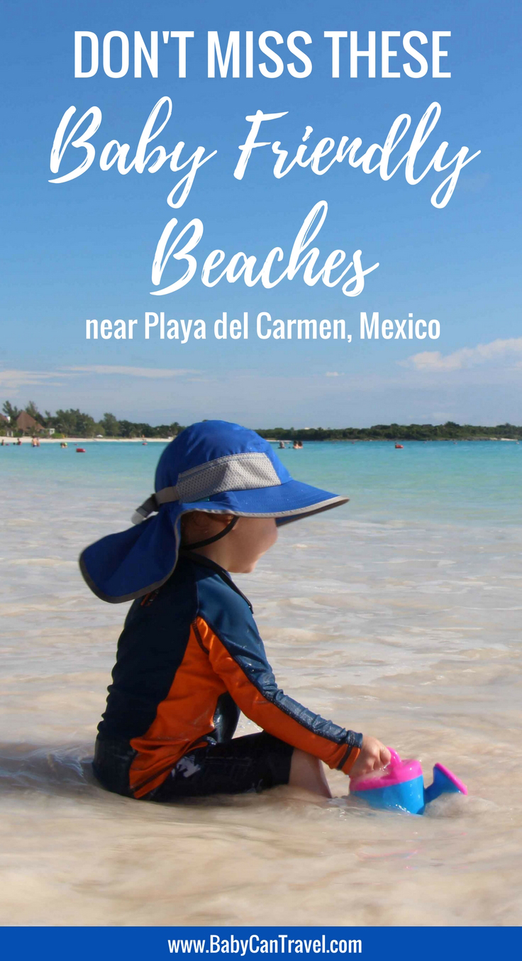 These are our two favourite beaches for babies and toddlers near Playa del Carmen, Mexico. Don't miss these when you visit the Mayan Riviera! | Family Travel | Toddler Travel | Baby Travel | Travel with Baby #babytravel #beachvacation #familytravel #travelwithbaby #toddlertravel #playadelcarmen #Mexico #Beaches