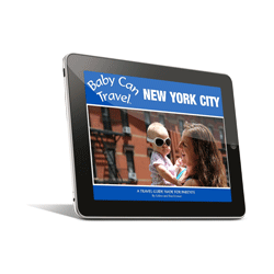 Baby Can Travel New York City Ebook Guide