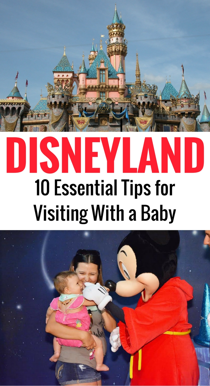 10 Essential Tips to Disneyland with a baby from a local mom! #familytravel #disneyland #travelwithbaby #disneywithbaby