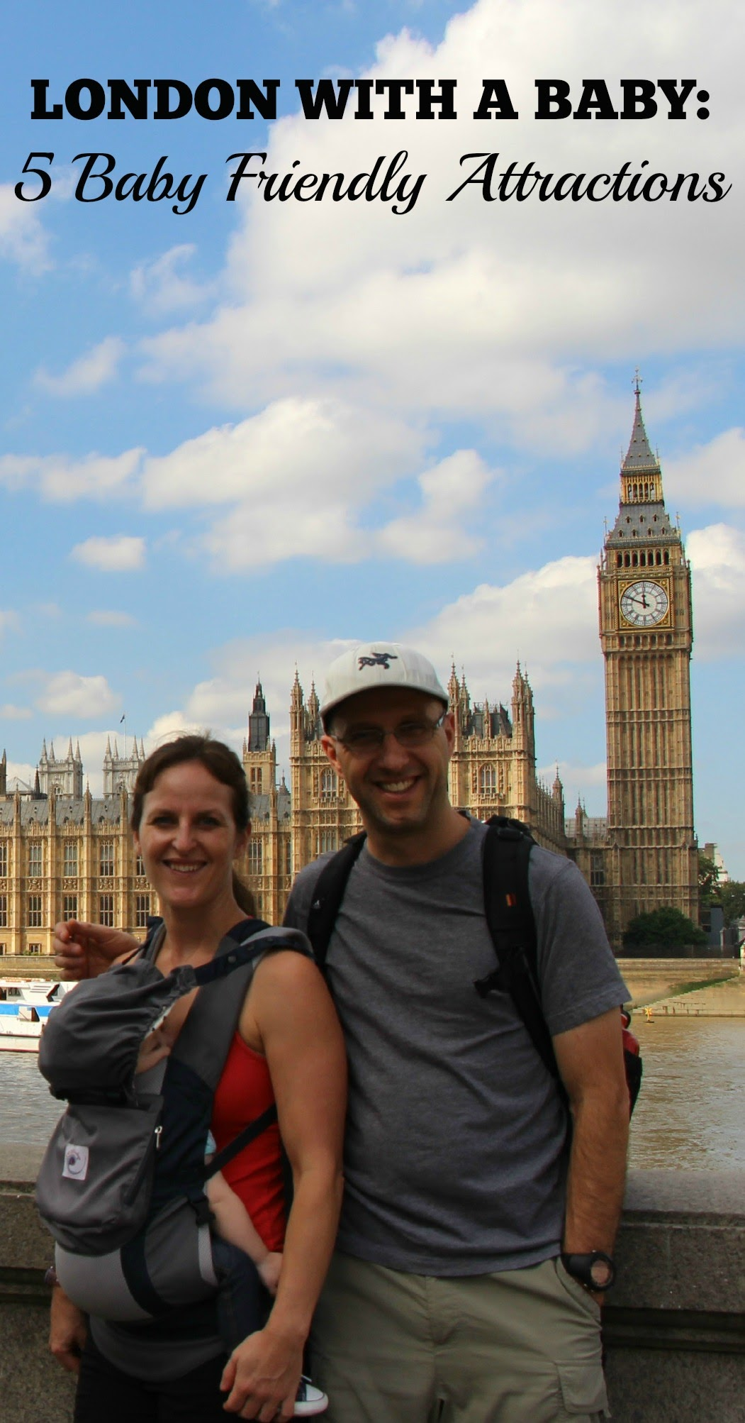 Traveling to London with a baby or toddler? Don't miss these 5 baby friendly activities in London! #london #travelwithbaby #baby #babytravel #toddlertravel #travelwithchildren