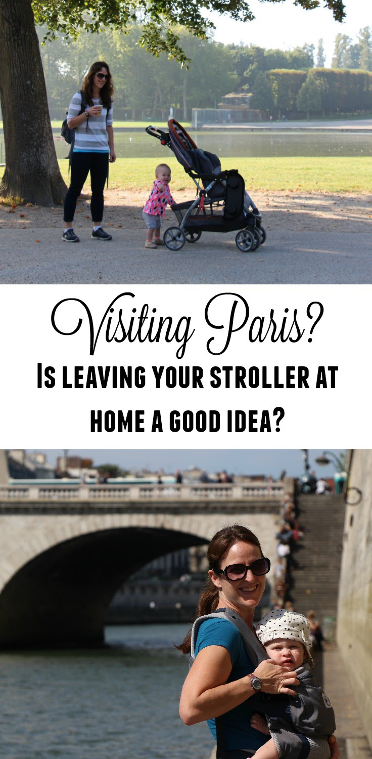 A stroller or baby carrier is suitable in Paris. You'll want to bring both as you won't want a stroller for all the sights! #travelwithbaby #paris #babycarrier #stroller #travelstroller #babygear #babytravel #toddlertravel