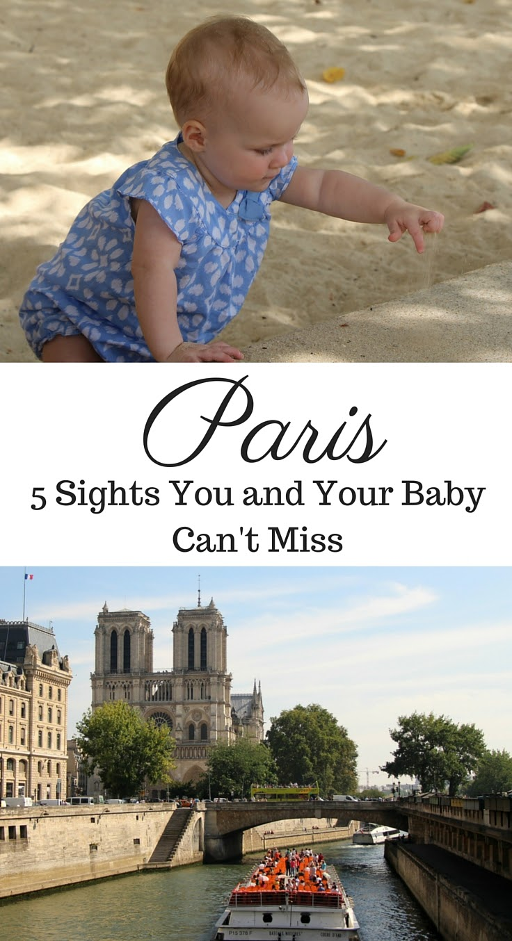 Paris is possible to travel to with a baby. In fact, it is a wonderful city to explore on a family vacation. Here are 5 top sights in Paris that you and your baby can't miss. #paris #france #travelwithbaby #stroller #babytravelgear #babytravel #toddlertravel