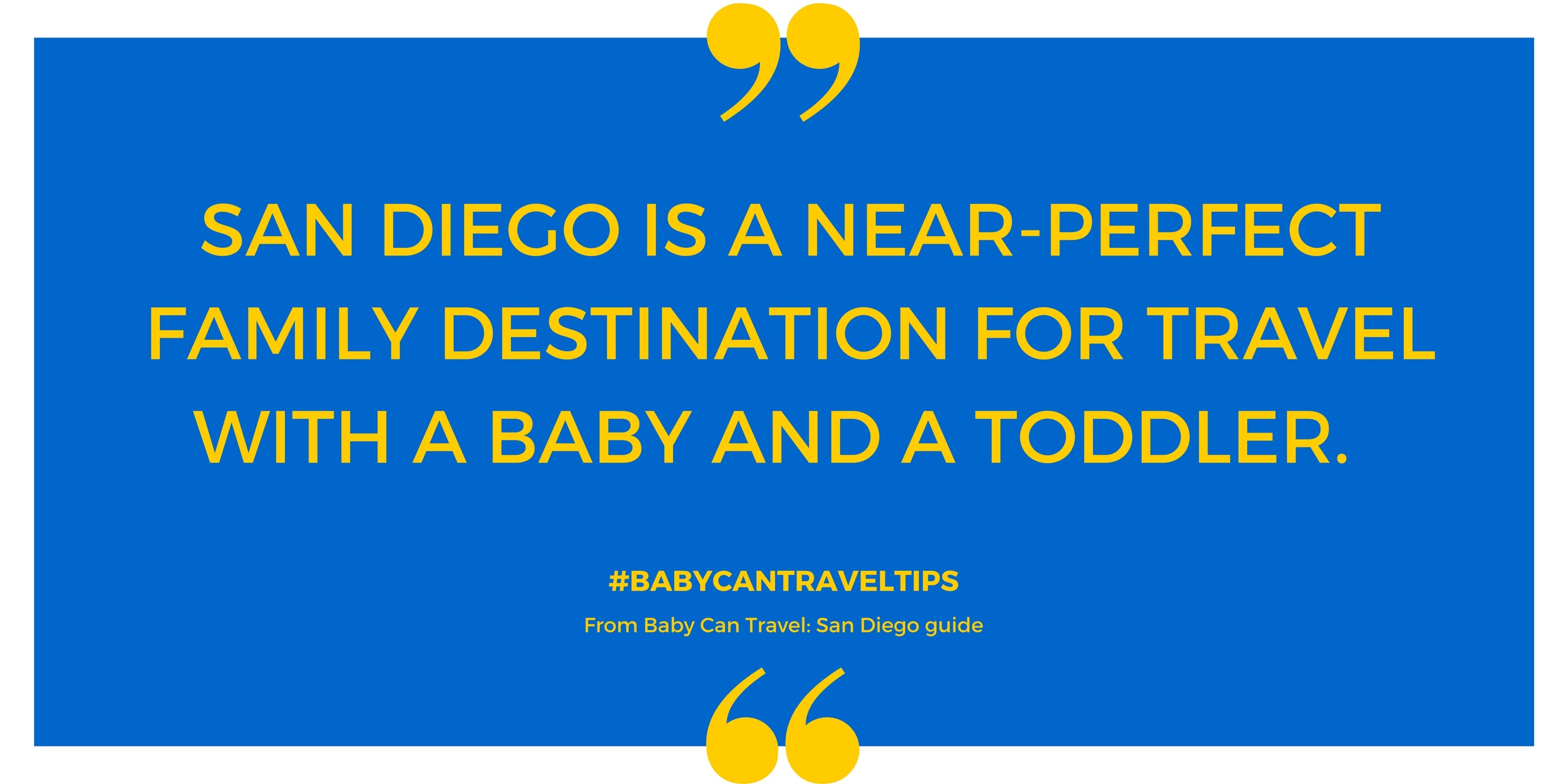 San Diego With a Baby and Toddler - Quote