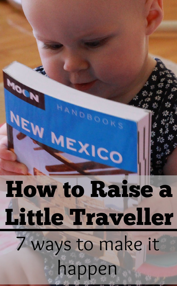 Our best tips on how to raise a little traveller! After years of travelling with our kids from when they were a baby to preschoolers, we have tips on how to get them excited about travel. #babytravel #toddlertravel #travelwithbaby #toddler #traveltips