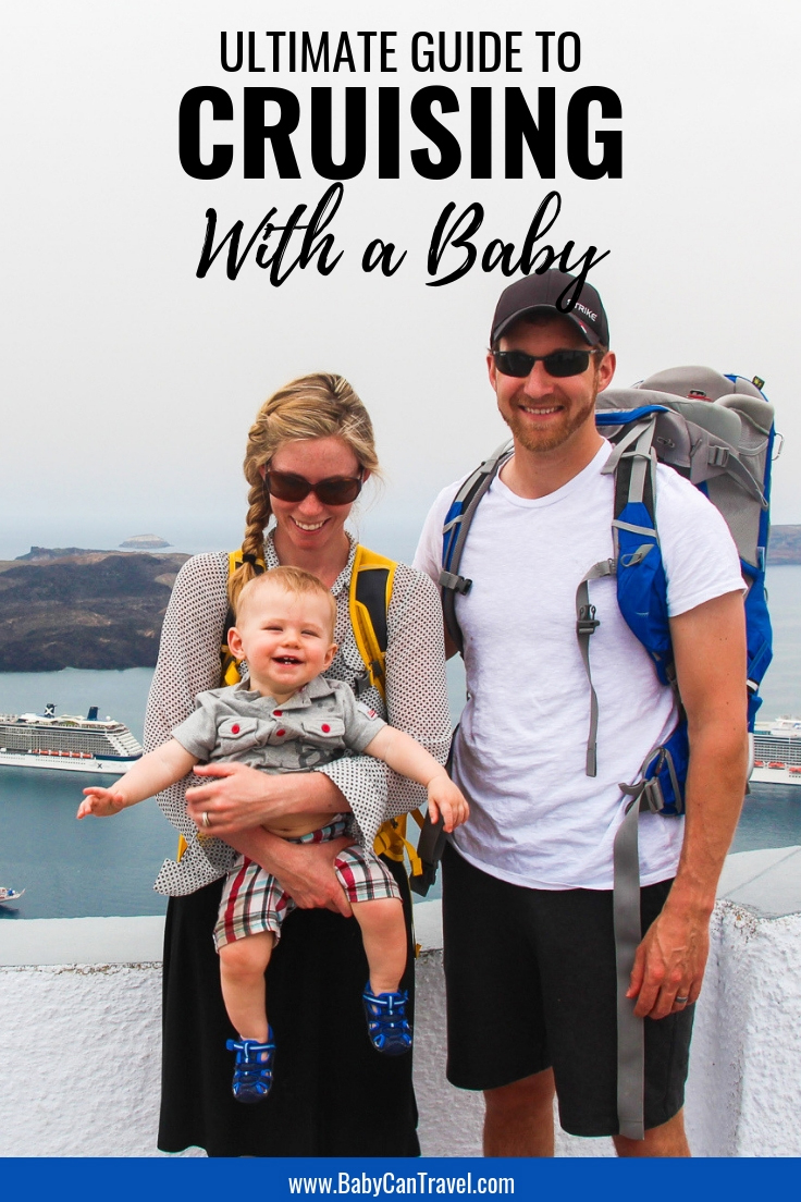Here is the ultimate guide to taking a baby on a cruise. Include flying tips, essential baby travel items and the best tips. #cruisewithbaby #travelwithbaby #cruise #toddlertravel #babytravel #baby
