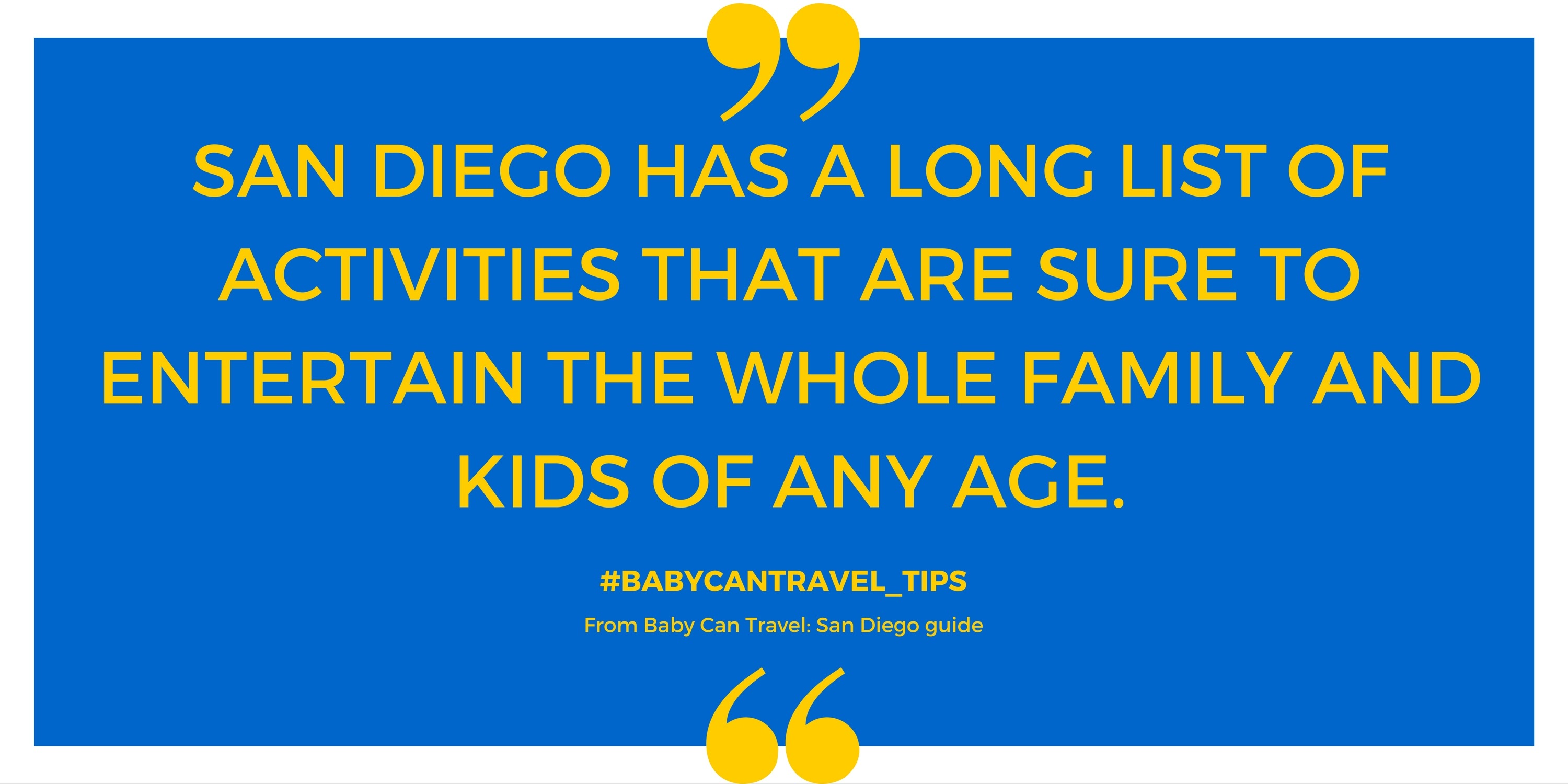 Baby Can Travel - San Diego with Baby and Toddler - Quote 2