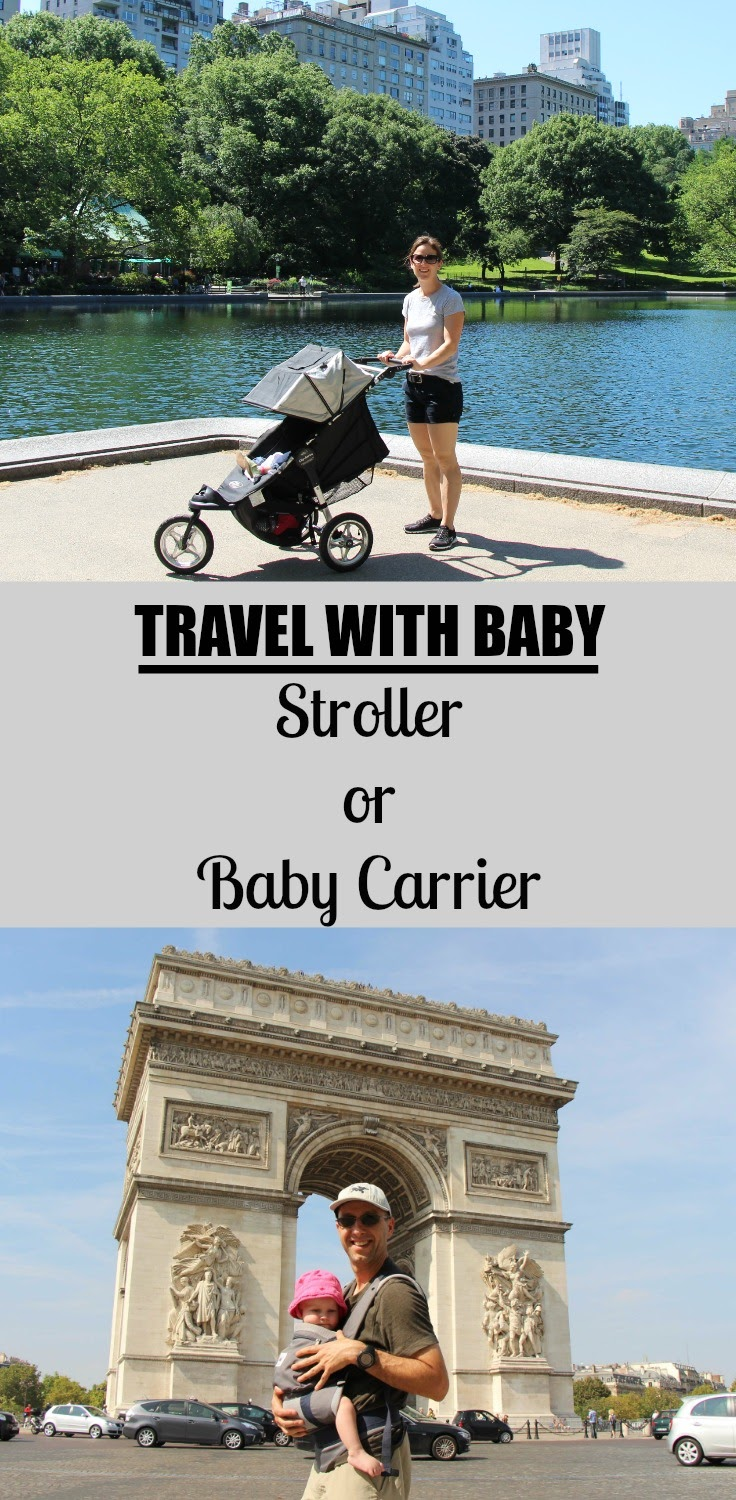 Traveling with a baby, should you bring a stroller or baby carrier? Review this list of everything to consider! #travelwithbaby #babytravel #baby #stroller #babycarrier #babywearing #traveltips