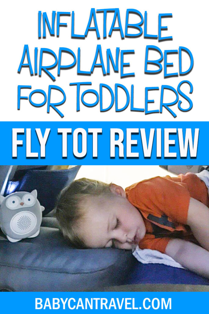 image of toddler sleeping on plane on inflatable airplane cushion with text overlay of Inflatable Airplane Bed for Toddlers - Fly Tot Review