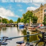 Amsterdam with a baby or toddler