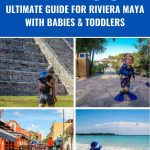 The ultimate guide to traveling to Riviera Maya with a baby or toddler. We cover everything you need to know about taking toddlers or babies to Mexico: from renting a car, where to stay, restaurants, best beaches and what to pack. | Toddler Travel Essentials for Mexico | What to Pack for Beach with Baby | Baby Travel Essentials for Mexico | Mexico with baby or toddler | Mayan Riviera with Toddlers | Best Beaches in Mayan Riviera | Visiting Ruins with Toddler | Chichen Itza | Tulum | Coba | Cenotes with baby or toddler |