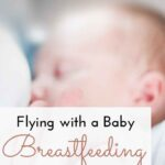 Flying with a baby and pumping on an airplane