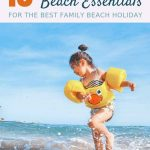 10 Beach Essentials for Toddlers. Here are 10 must-haves to include when packing for a day at the beach with a toddler. || Beach holiday with toddler | Toddler travel | Travel with toddlers | Beach with Toddlers | Packing list for beach | Toddler Beach Essentials | Checklist for Beach with Toddler