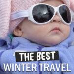 baby winter travel checklist