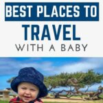 Best Places to Travel with Babies