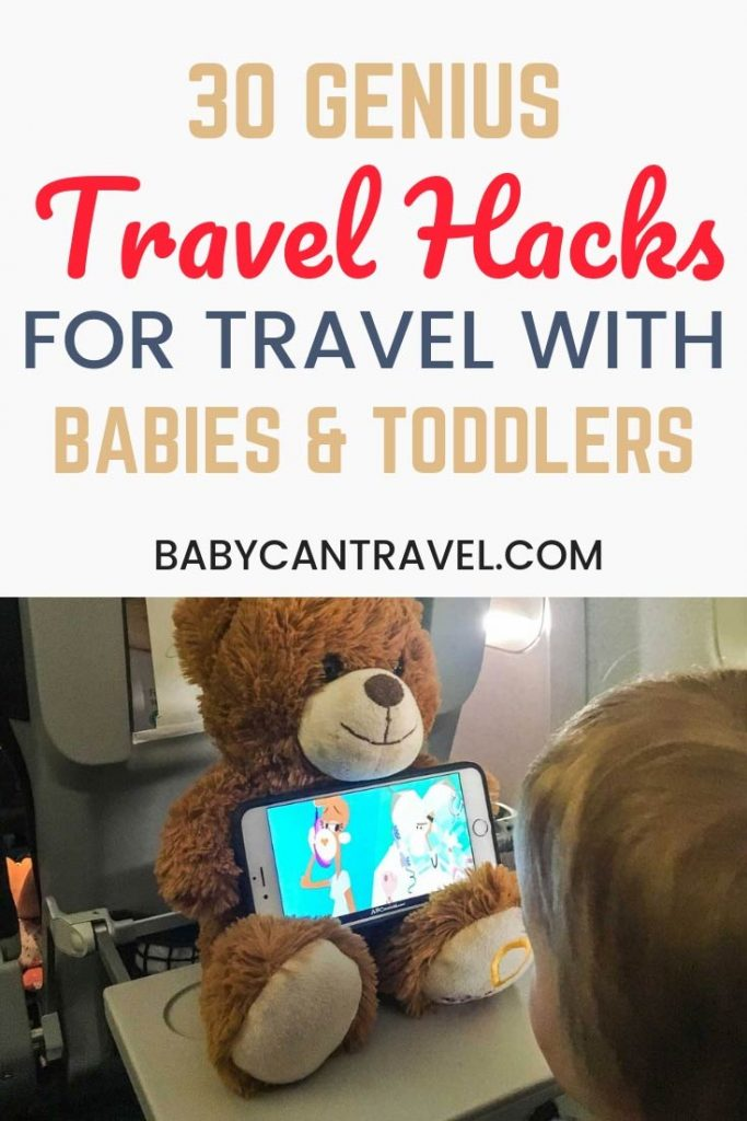 These are 30 of the most best baby travel hacks! These genius travel hacks have all been used by parents traveling with babies and toddlers. Guaranteed to make traveling with a baby or toddler easier, make sure to save these baby & toddler travel hacks! #toddlertravel #babytravel #babytravelgear #travelwithbaby #familytravel
