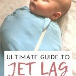 Every parent worries about how to deal with baby and toddler jet lag. Read more on our best tips for baby jet lag and also advice from baby sleep experts for dealing with jet lag in toddlers and babies. #jetlaginbabies #toddlertravel #jetlag #babytravel #babyjetlag #toddlerjetlag