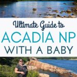 Image of Acadia NP with mom and baby with text overlay