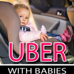 Uber with a Baby or Toddler
