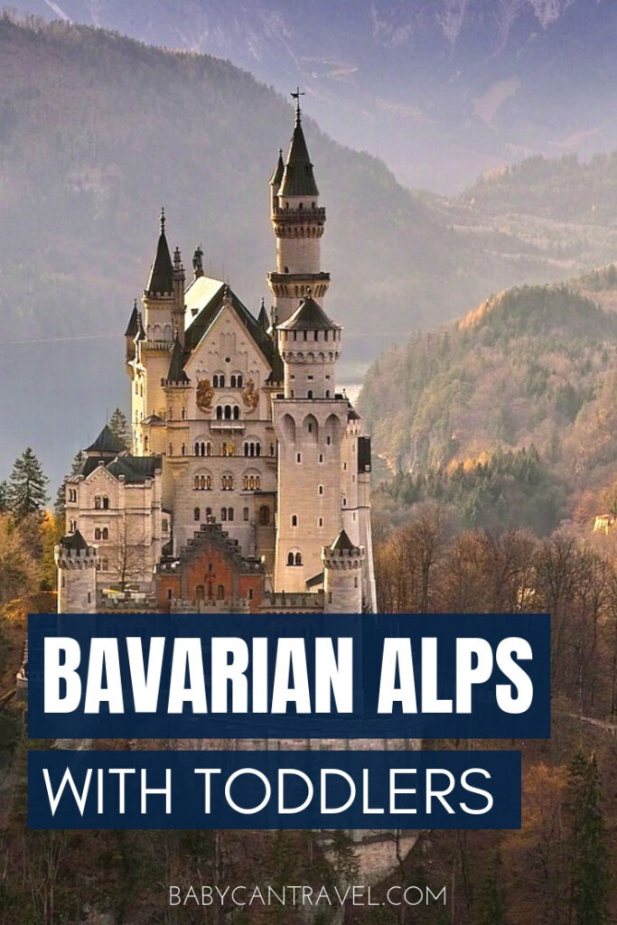 Image of Bavarian Alps with text overlay of Bavarian Alps with Toddlers