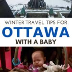 image of ottawa and baby in car sear with text overlay of winter travel tips for Ottawa with a baby