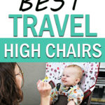 Best Travel High Chairs