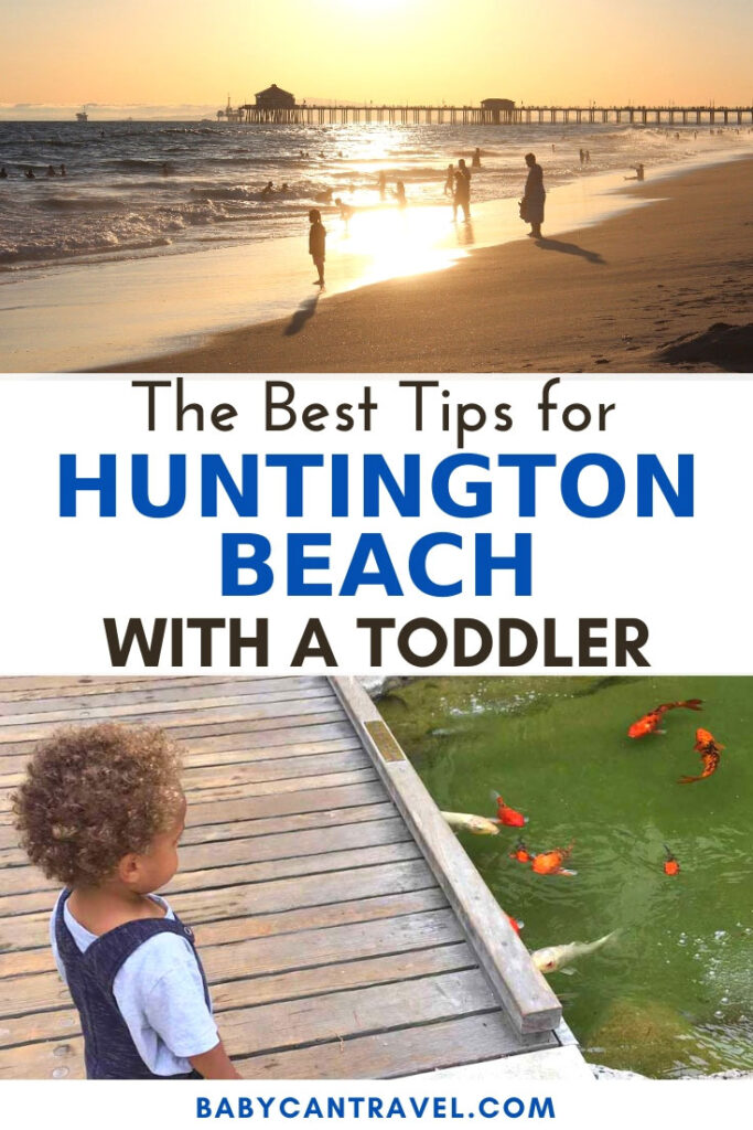 image of huntington beach with toddler with text overlay
