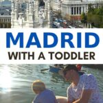 image of toddler in boat with father with text overlay of madrid with a toddler