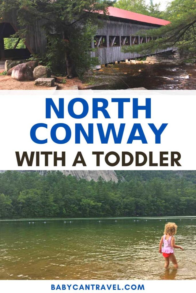image of Things to do in North Conway with toddlers with text overlay