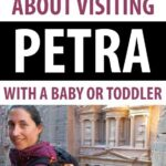 image of mom and baby at Petra with text overlay of Everything you need to know about visiting Petra with a baby or toddler