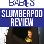image of toddler in slumberpod with text overlay of get your baby to sleep when you travel slumberpod review