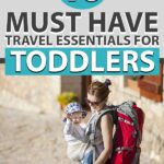 Must Have Travel Essentials for Toddlers