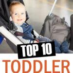 Top 10 Toddler Travel Essentials