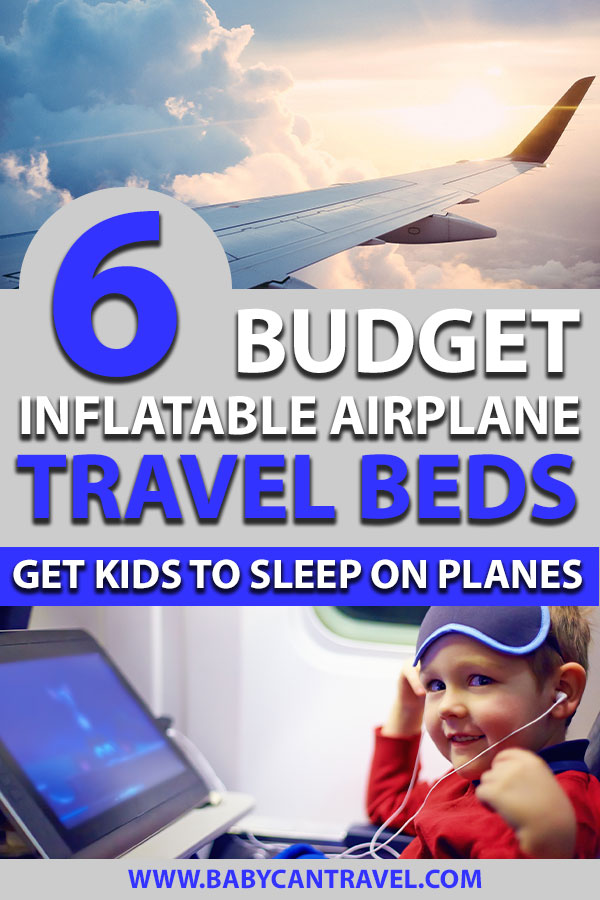 image of toddler on airplane with text overlay of 6 Budget Inflatable Airplane Travel Beds to Get Kids to Sleep on Planes