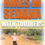 Sedona hikes with a baby or toddler