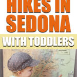 Sedona hikes with toddlers