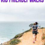 San Diego Kid Friendly Walks