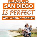 San Diego with a Baby and Toddler