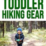 The Best Hiking Gear for Toddlers